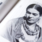 3 ways Frida Kahlo changed my life