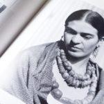 3 ways Frida Kahlo changed my life